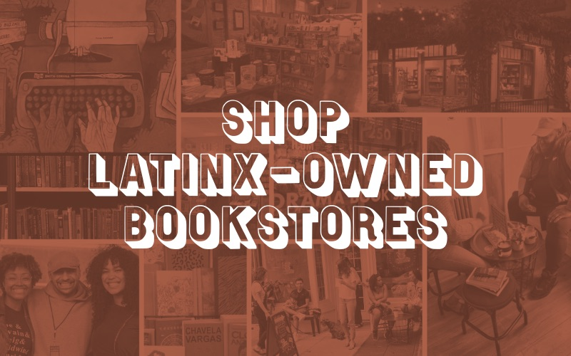 Shop Latinx-Owned Bookstores